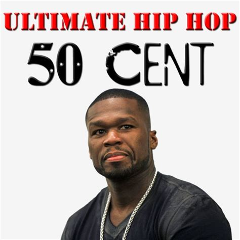 Ultimate Hip Hop 50 Cent  50 Cent  Free Internet Radio