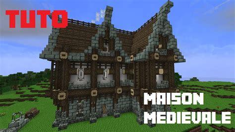 tuto minecraft comment faire une maison m 233 dievale