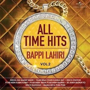 All Time Hits – Bappi Lahiri, Vol. 2 Songs Download: All ...