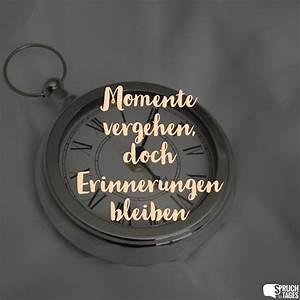 Sei Wie Momente : momente vergehen doch erinnerungen bleiben ~ Markanthonyermac.com Haus und Dekorationen