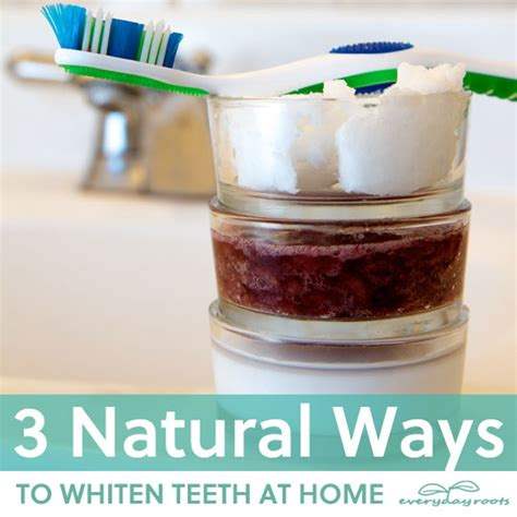 at home teeth whitening 3 ways to whiten teeth at home