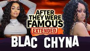 BLAC CHYNA | AFTER They Were Famous | EXTENDED top stories ...