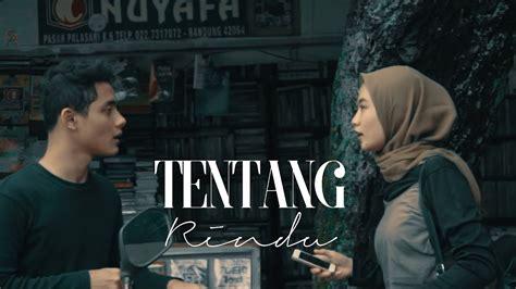 Tentang Rindu (short Movie Cover)