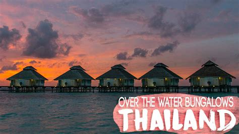 5 Amazing Overwater Bungalows & Villas In Thailand