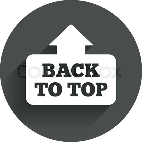 Button Back To Top by Back To Top Arrow Sign Icon Scroll Up Page Symbol Circle