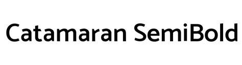 Catamaran Bold Font Free Download by Catamaran Semibold Font