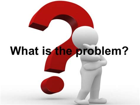 At Your Servicewhat Is The Problem