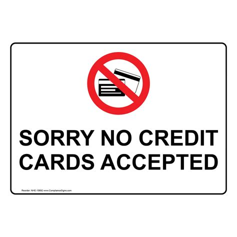 Sorry No Credit Cards Accepted Symbol Sign Nhe15692. Door Signs. Biological Safety Signs. Storage Signs. Duality Signs. Twelve Signs Of Stroke. Bear Signs Of Stroke. Keeping Signs Of Stroke. Spur Signs