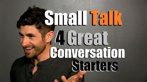 4 Great Conversation Starters