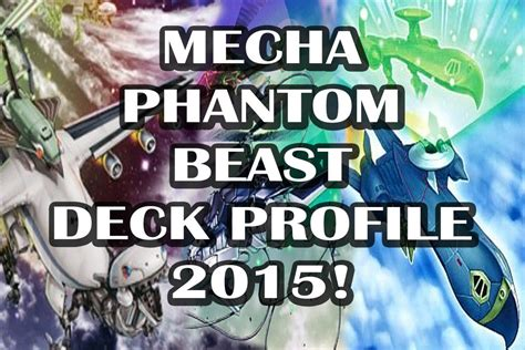 deck profile mecha phantom beast july 2015