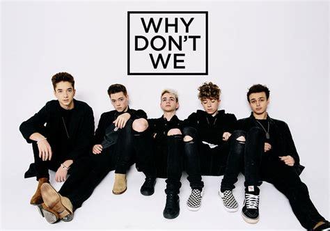"""Découvrez Le Groupe """"why Don't We"""" !  Just Music"""