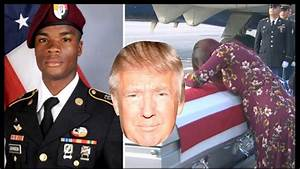 Trump Told Fallen Soldier Widow 'he knew what he signed up ...