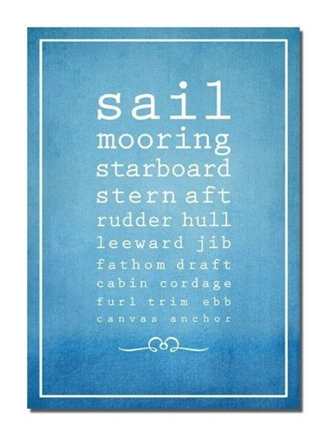 Boat Dog Quotes by 12 Best Salty Sea Dog Quotes Images On Pinterest Sailing