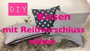 Kissen Mit Reißverschluss Nähen : diy kissen mit rei verschluss n hen n hen f r anf nger diy kajuete youtube ~ Markanthonyermac.com Haus und Dekorationen