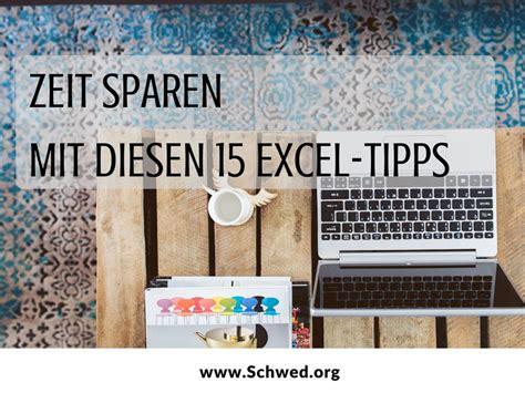 Zeit Sparen Mit Diesen 15 Exceltipps  Anuschka Schwed