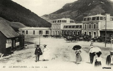 mont dore le mont dore mont dore les bains 63 puy de d 244 me cartes postales anciennes
