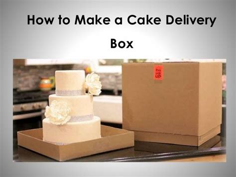 how to make cake how to make a cake delivery box