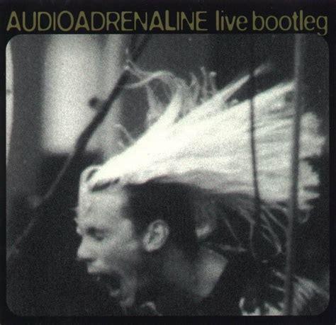 audio adrenaline floor album 28 images live bootleg