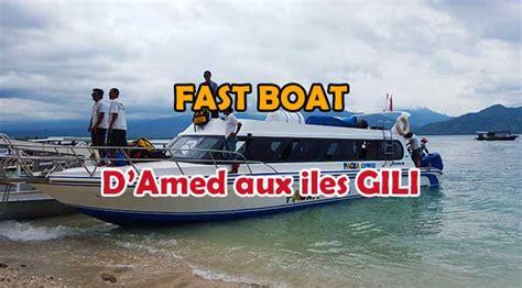 Speedboot Gili Air by Fast Boat D Amed Vers Gili Trawangan Gili Air Lebaliblog