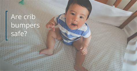 are crib bumpers safe crib bumper safety why you shouldn t use them