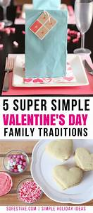5 Simple Family Valentine's Day Tradition Ideas - So Festive