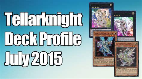 yu gi oh tellarknight deck profile july 2015