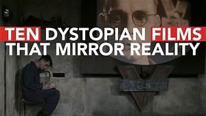 Fulfilling Orwell's Prophesy: Ten Dystopian Films That ...