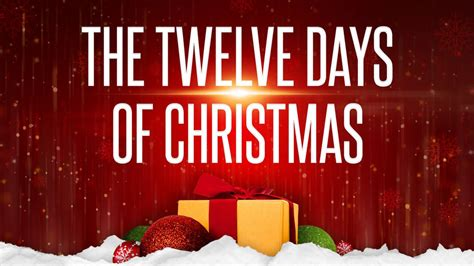 The Twelve Days Of Christmas What Do They Stand For?
