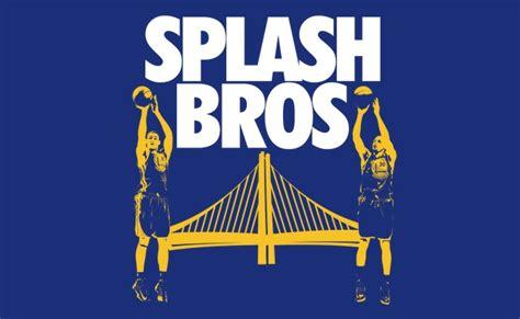 Splash Brothers Quotes Quotesgram