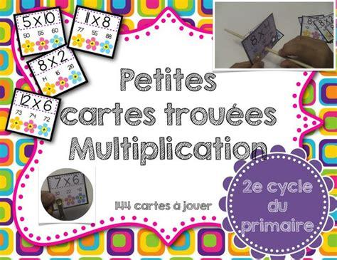 s 233 rie de 144 cartes 224 jouer pour pratiquer les tables de multiplications de 1 224 12 vos 233 l 232 ves
