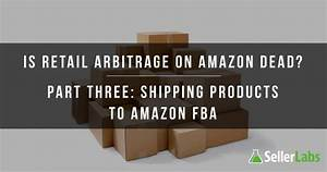 Is Retail Arbitrage on Amazon Dead? Part Three: Shipping ...
