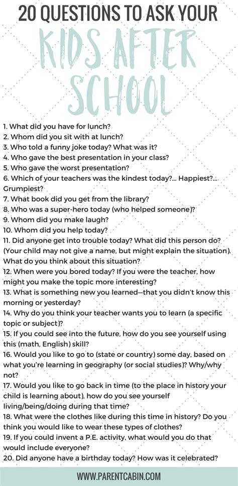 20 Questions To Ask Your Kids After School Besides How Was