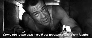 Die Hard Movie Quotes & Sayings | Die Hard Movie Picture ...
