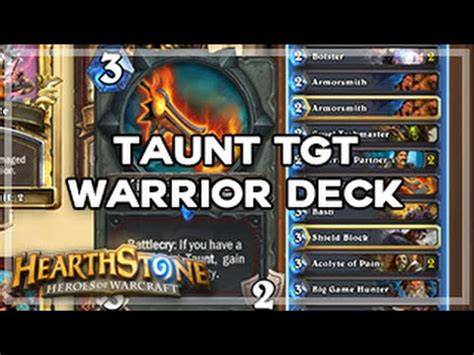 Hearthstone Taunt Deck Counter Hearthstone Taunt Tgt Warrior Deck Anti Aggro