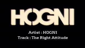 HOGNI - The Right Attitude - YouTube