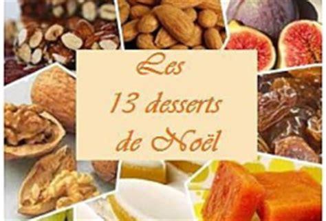 tradition les 13 desserts de noel en provence les pieds sous la table