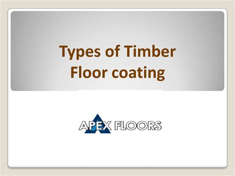 types of timber floor coating authorstream