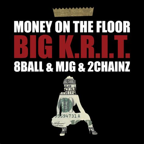 big k r i t money on the floor feat 8ball mjg and 2 chainz hiphop n more