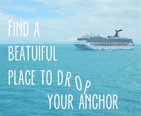 Boat Song Funny by Best 25 Cruise Quotes Ideas On Pinterest Travel Quotes