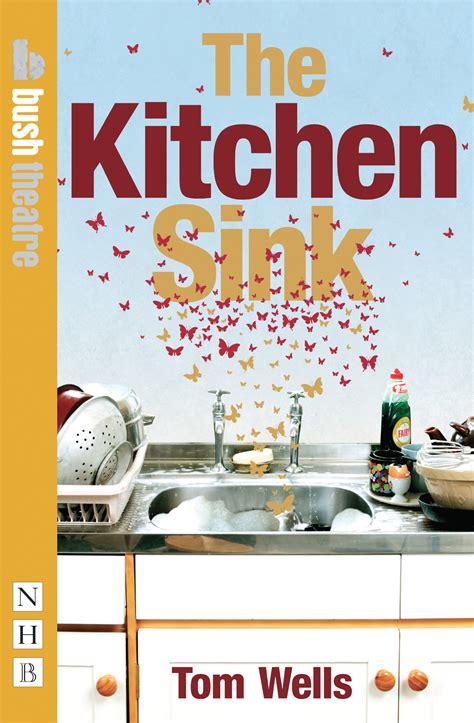 the kitchen sink drama