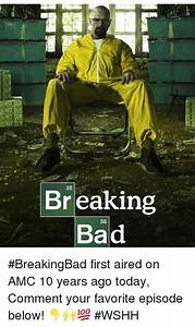 Br Eaking Bad 56 #BreakingBad First Aired on AMC 10 Years ...