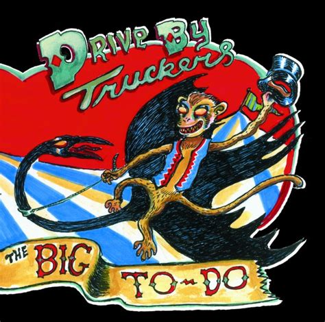 drive by truckers the big to do user reviews album of the year