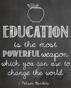 Education Is The Most Powerful Weapon Poster : 111 best images about words on pinterest just be quotes and hey girl ~ Markanthonyermac.com Haus und Dekorationen