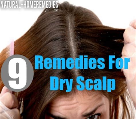 9 home remedies for and itchy scalp how to treat