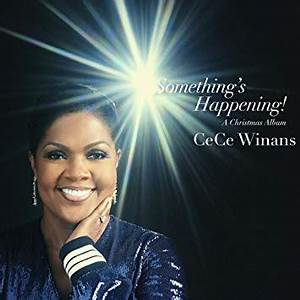 CeCe Winans - Something's Happening! A Christmas Album ...
