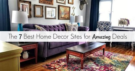Home Decor Deals : The 7 Best Home Decor Sites For Amazing Deals For A