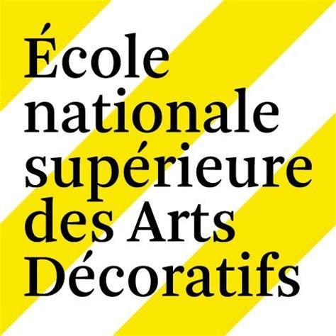 ensad 201 cole nationale sup 233 rieure des arts d 233 coratifs unifrance